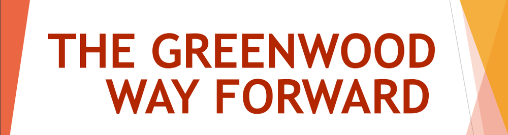 The Greenwood Way Forward Reopening Plans 2020