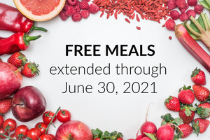 Free Meals Extended Through June 30, 2021