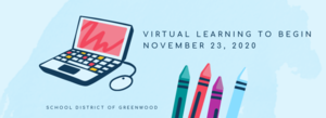 Virtual Learning Starting 11/23/2020