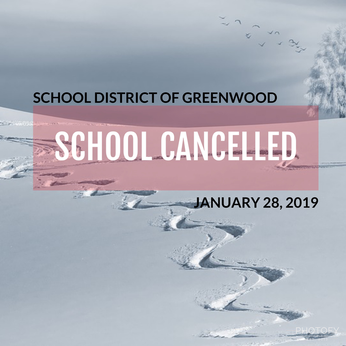 School closed January 29